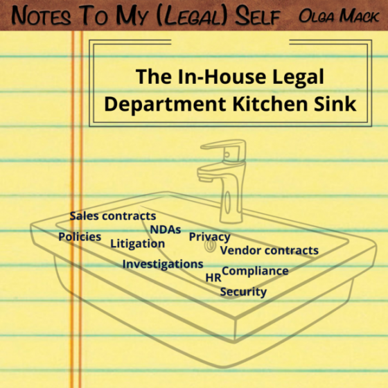 The In-House Legal Department Kitchen Sink